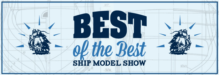 2014 Best of the Best - Model Ship Show
