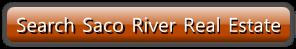 Saco River real estate