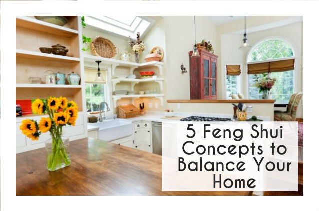 5 Feng Shui Concepts Balance Restore Your Home