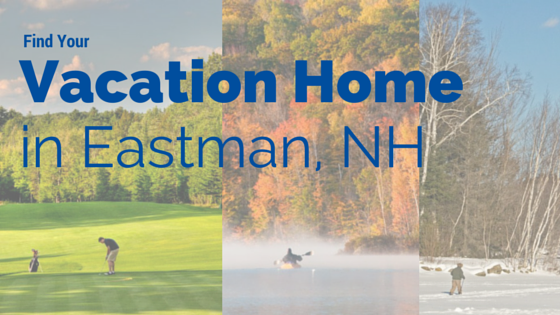 Eastman NH Vacation Homes